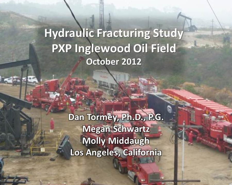 INGLEWOOD HYDRAULIC FRACTURING STUDY