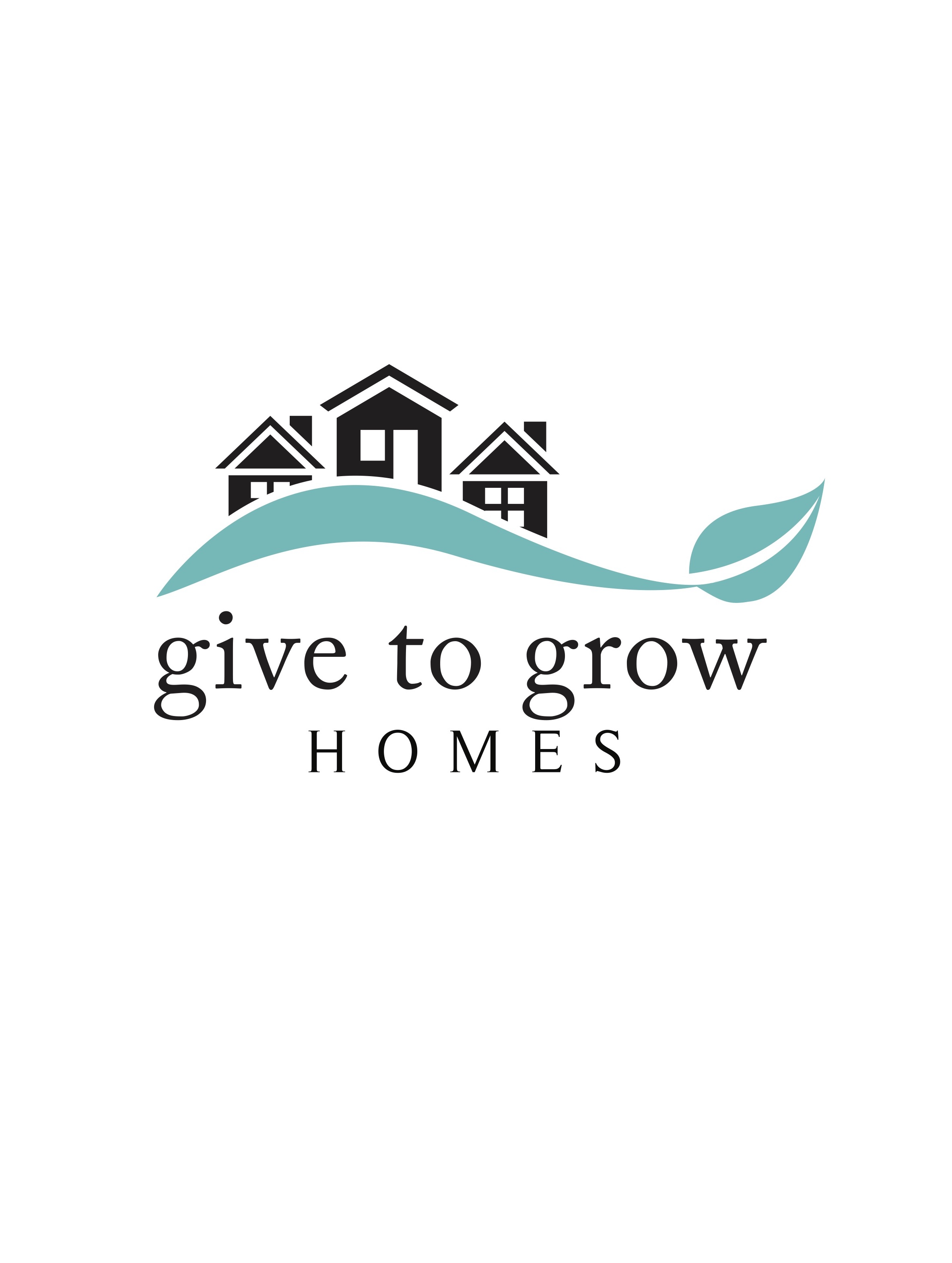 GIVE TO GROW HOMES