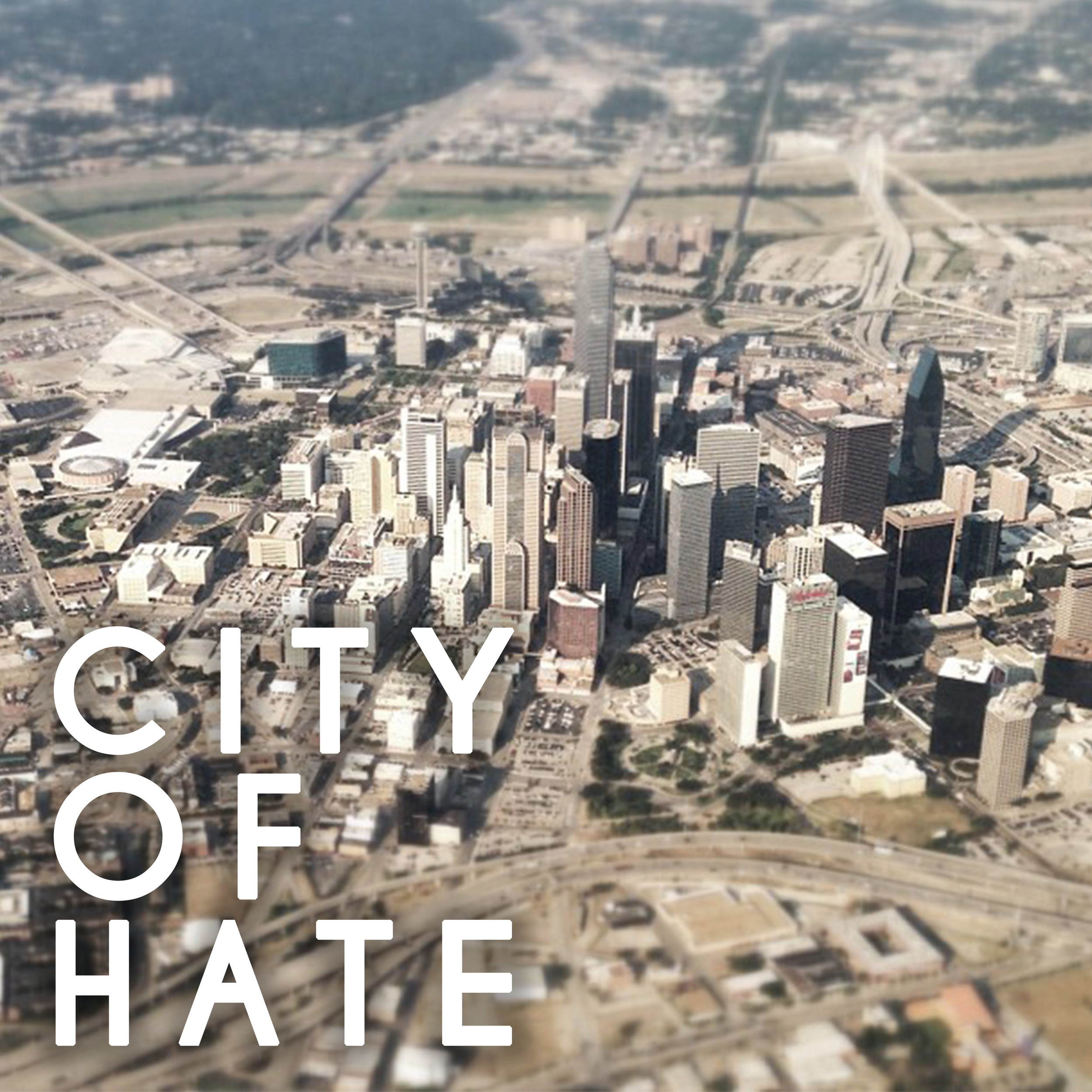 city of hate aerial.jpg