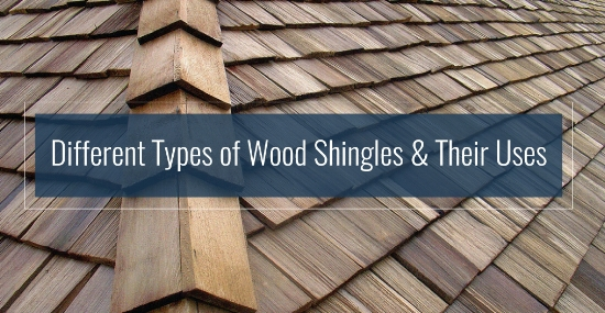 types of wood shingles and their uses