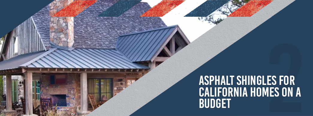3-Asphalt-Shingles-for-California-Homes-on-a-Budget.jpg