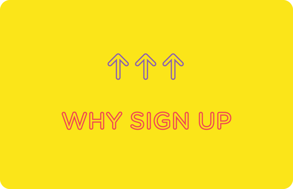 Why Sign Up.png