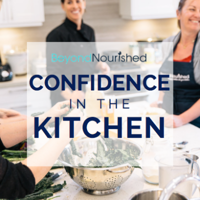 CONFIDENCE IN THE KITCHEN E-COURSE | $19.99 CAD