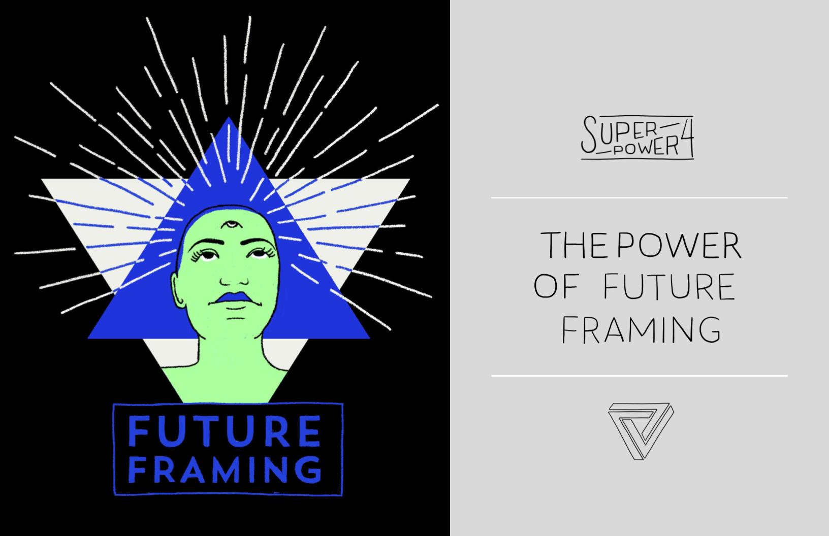 the power of future framing