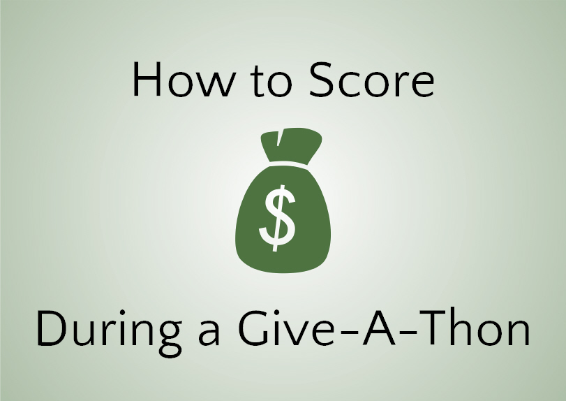 How-to-Score-During-a-Give-A-Thon1.jpg