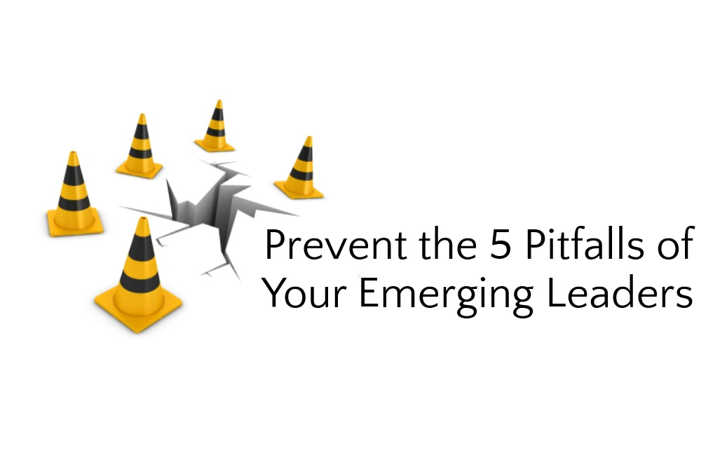 Prevent-the-5-Pitfalls-of-Your-Emerging-Leaders.jpg