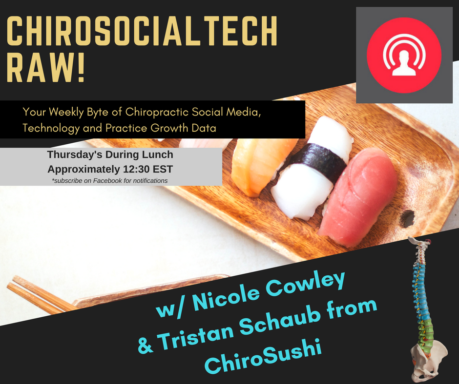 Join us Thursday's during your lunch for ChiroSocialTech Raw on Facebook Live. Click image to like our page and click the arrow next to following to ensure notification for when we GO LIVE are on!
