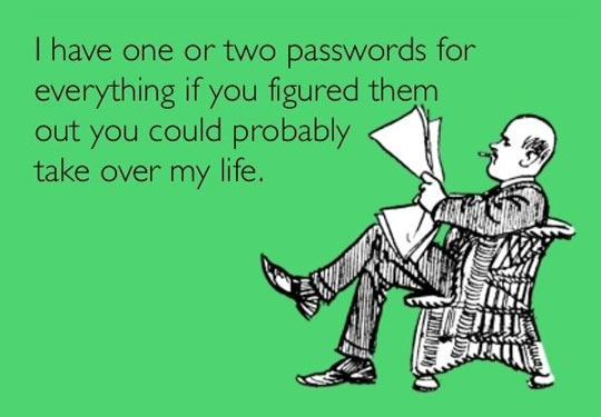funny-two-passwords-everything-life1 (1).jpg