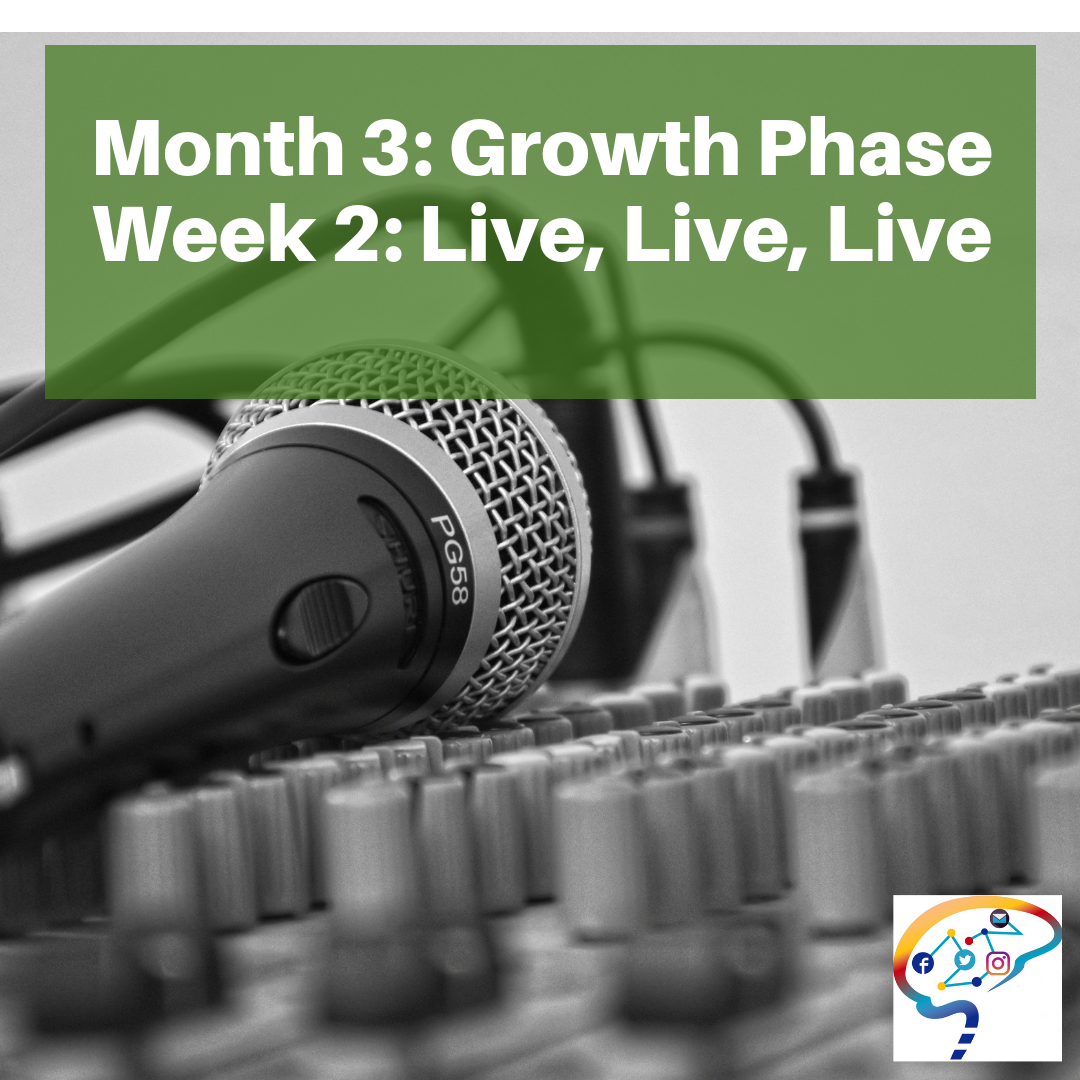 Month 3 Growth Week 2 Live.png