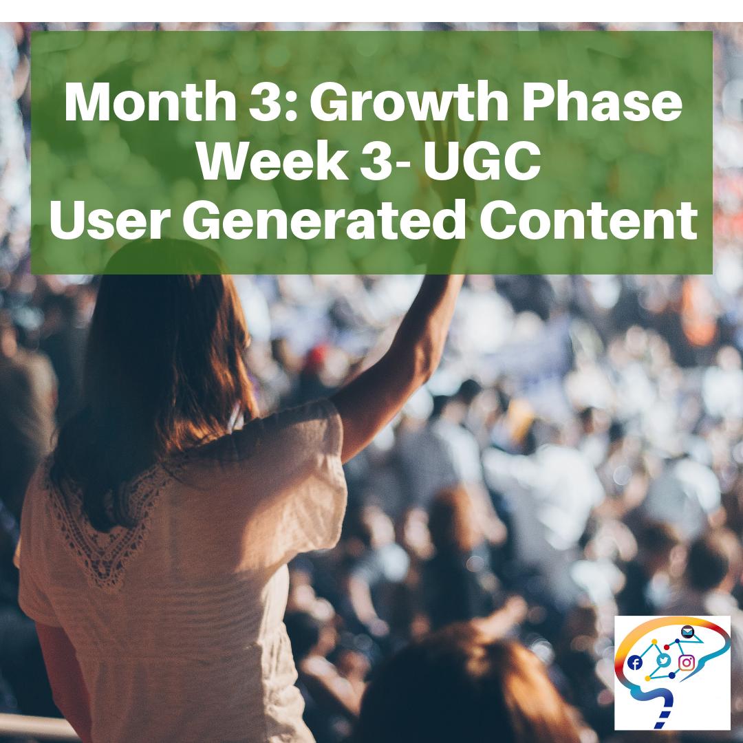 Month 3 Growth Week 3 UGC.png