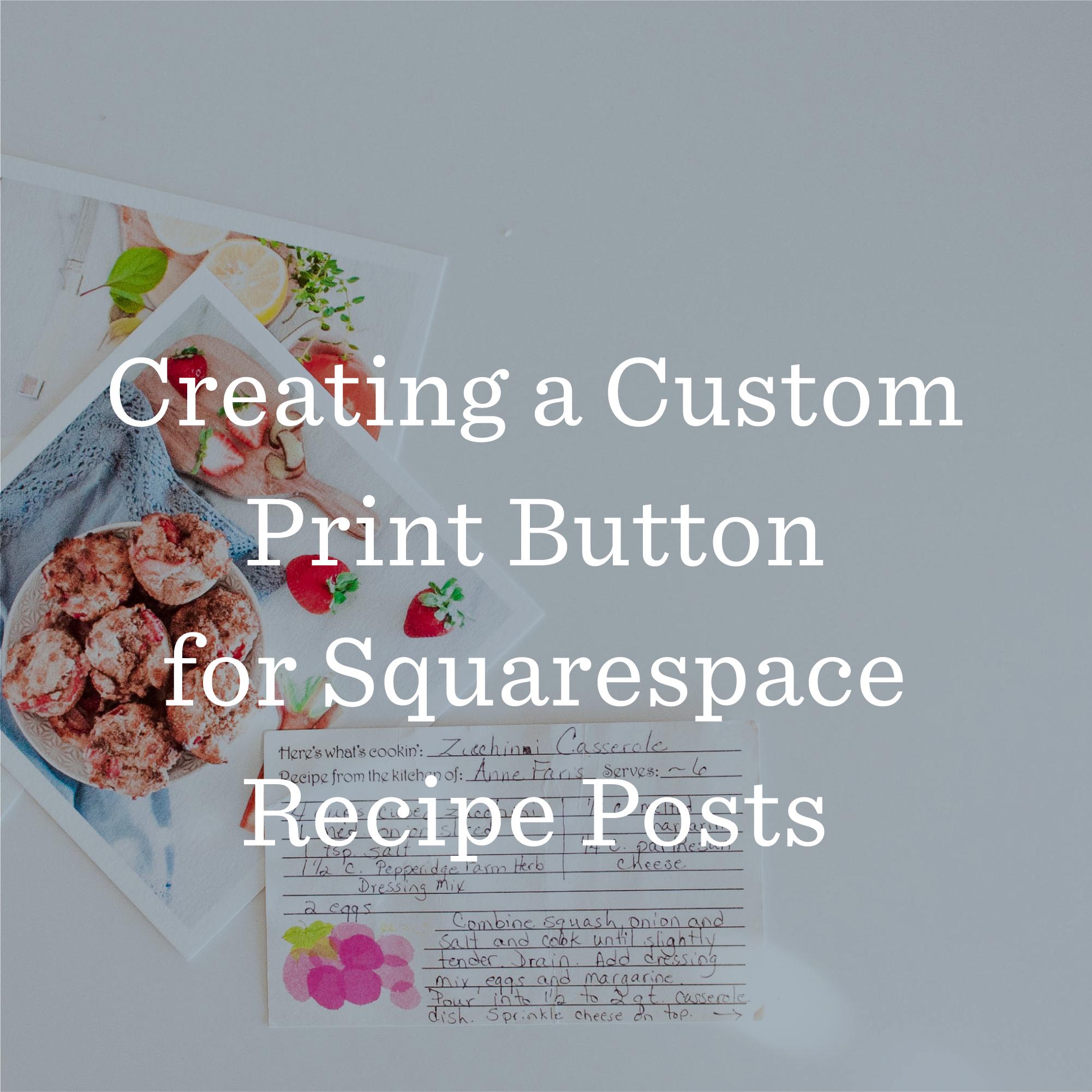 Printing Recipes in Squarespace Plugin