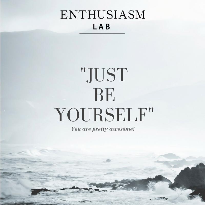 Enthusiasm LabJustBeYourself.png
