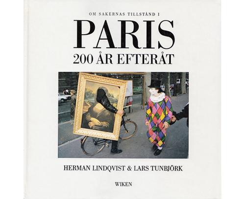 Lars Tunbjörk och Herman Lindqvist - Paris