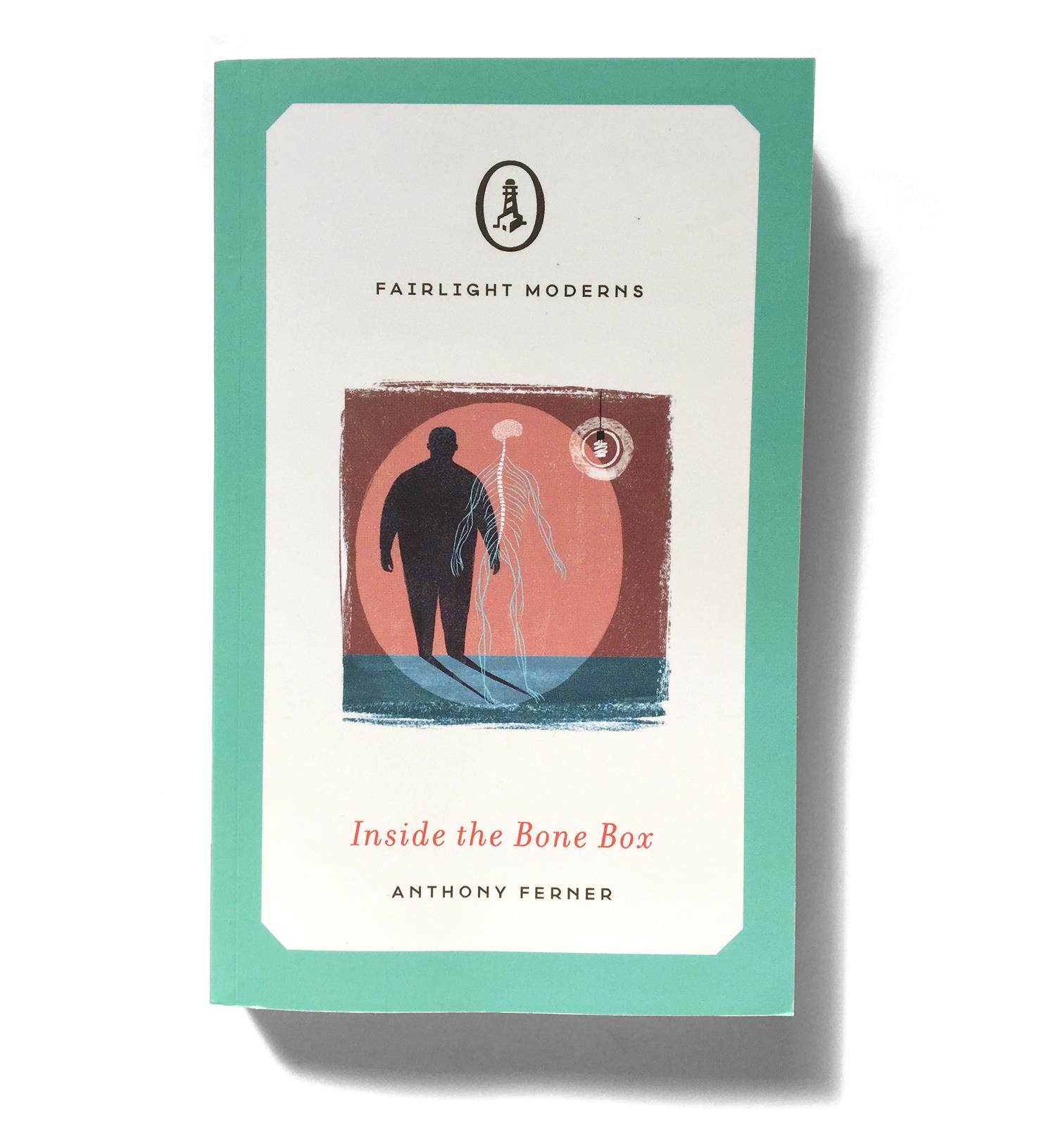 Fairlight Books, 2017  Inside the Bone Box