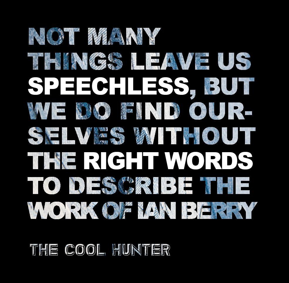 coolhunter Ian Berry