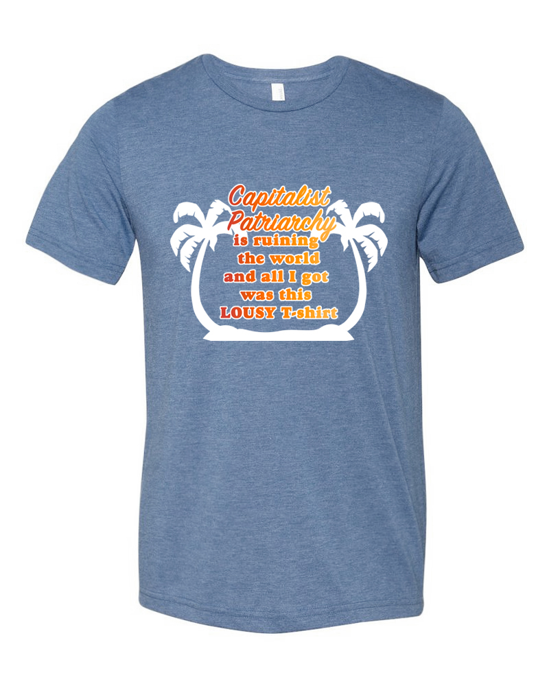 """Printed by  Out of Line Press  in Brooklyn on SUPER soft Bella+Canvas Unisex Blue Triblend short sleeve tees  XS chest fit: 31""""-34"""" S chest fit: 34""""-37"""" XS chest fit: 38""""-41"""" XS chest fit: 42""""-45"""" XS chest fit: 46""""-49""""  And, in honor of   Equal Pay Day : ladies get 21% OFF  (US average woman earns 79 cents for every dollar a male peers earn) when you use the code  EQUALPAY  @ checkout now through Sunday, April 17th.  Shipping currently only in the US (sorry), get yours   NOW"""
