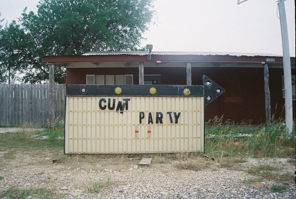 """Got a Girl Crush On:  Kerry Butcher 's """"Cunt Party""""    My kind of party!   (And congrats on being listed as one of 2012's  """"Texas New Talent"""" , girl!)"""