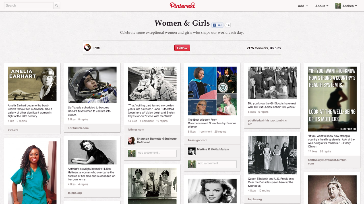 "PBS put together an excellent Pinterest board to ""celebrate some exceptional women and girls who shape our world each day"".  Check it out!"