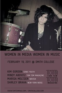 Hey NYC Ladies–check this out:    meltzer :     I'm going to be on  a panel at Smith College on Feb 19th  with Kim Gordon, Shirley Braha, and Mindy Abovitz. You should come. I'm really psyched.