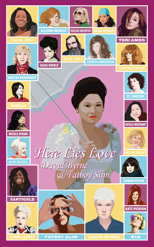 thegooglymoogly :        Here Lies Love  by David Byrne and Fatboy Slim   featuring all these insanely awesome ladies.