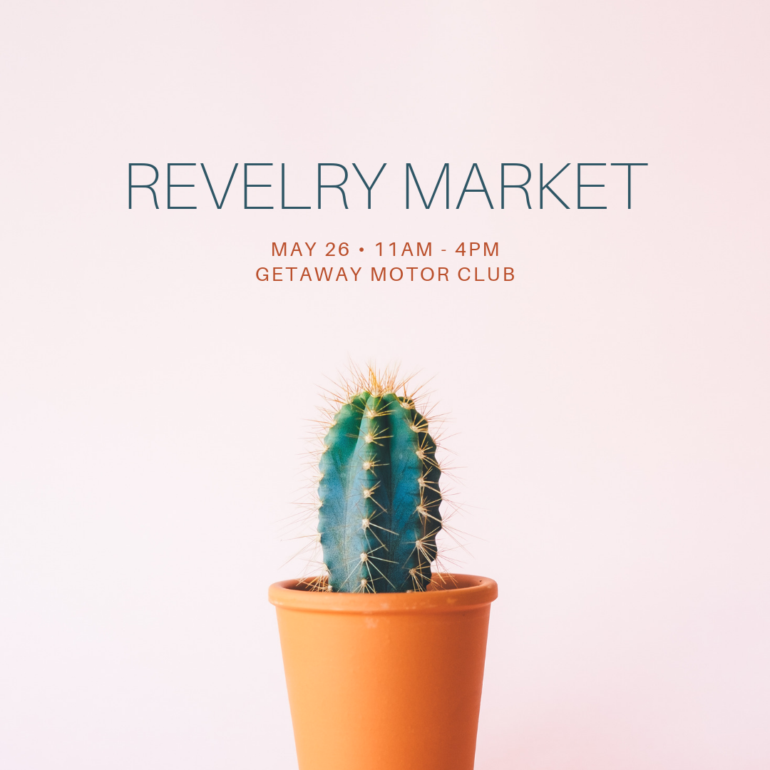 REVELRY MARKET - MAY.png
