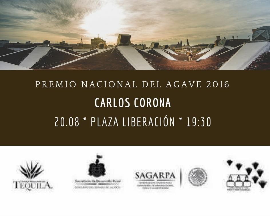 próximo concierto en Plaza Liberación, 20.08.16, las 19:30, Premio Nacional de Agave 2016