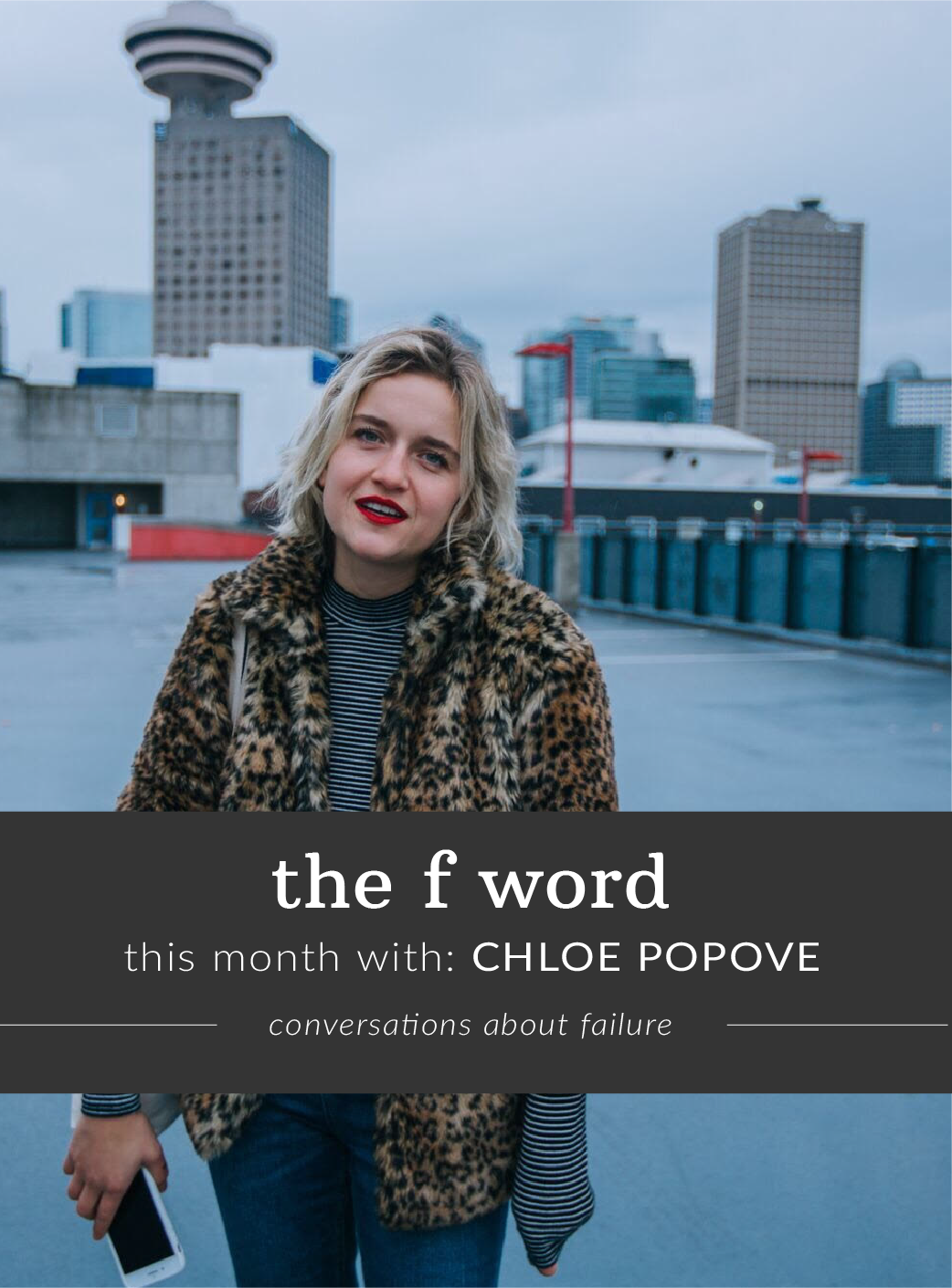 The F Word: Conversations About Failure with Chloe Popove