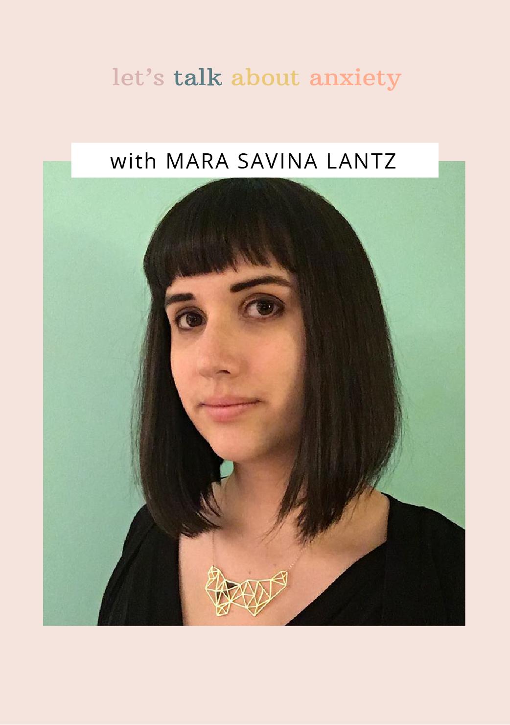 Let's Talk About Anxiety: Mara Savina Lantz Image