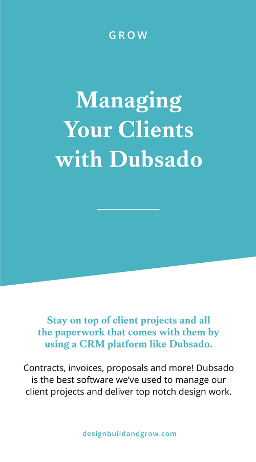 Managing Your Clients With Dubsado A Nifty Client Management Automation Software Design Build Grow