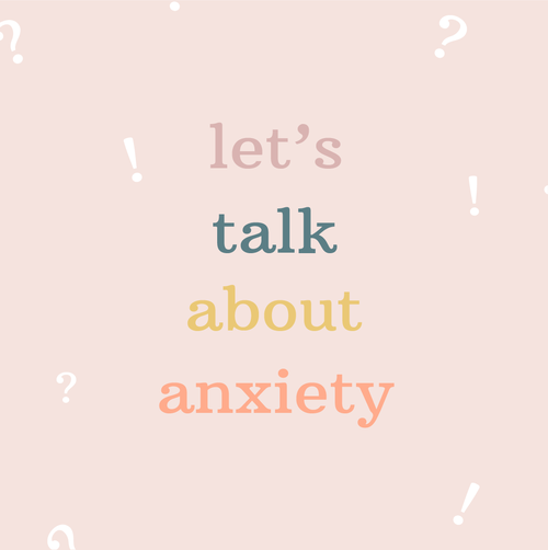 Let's+Talk+About+Anxiety+Graphic.png