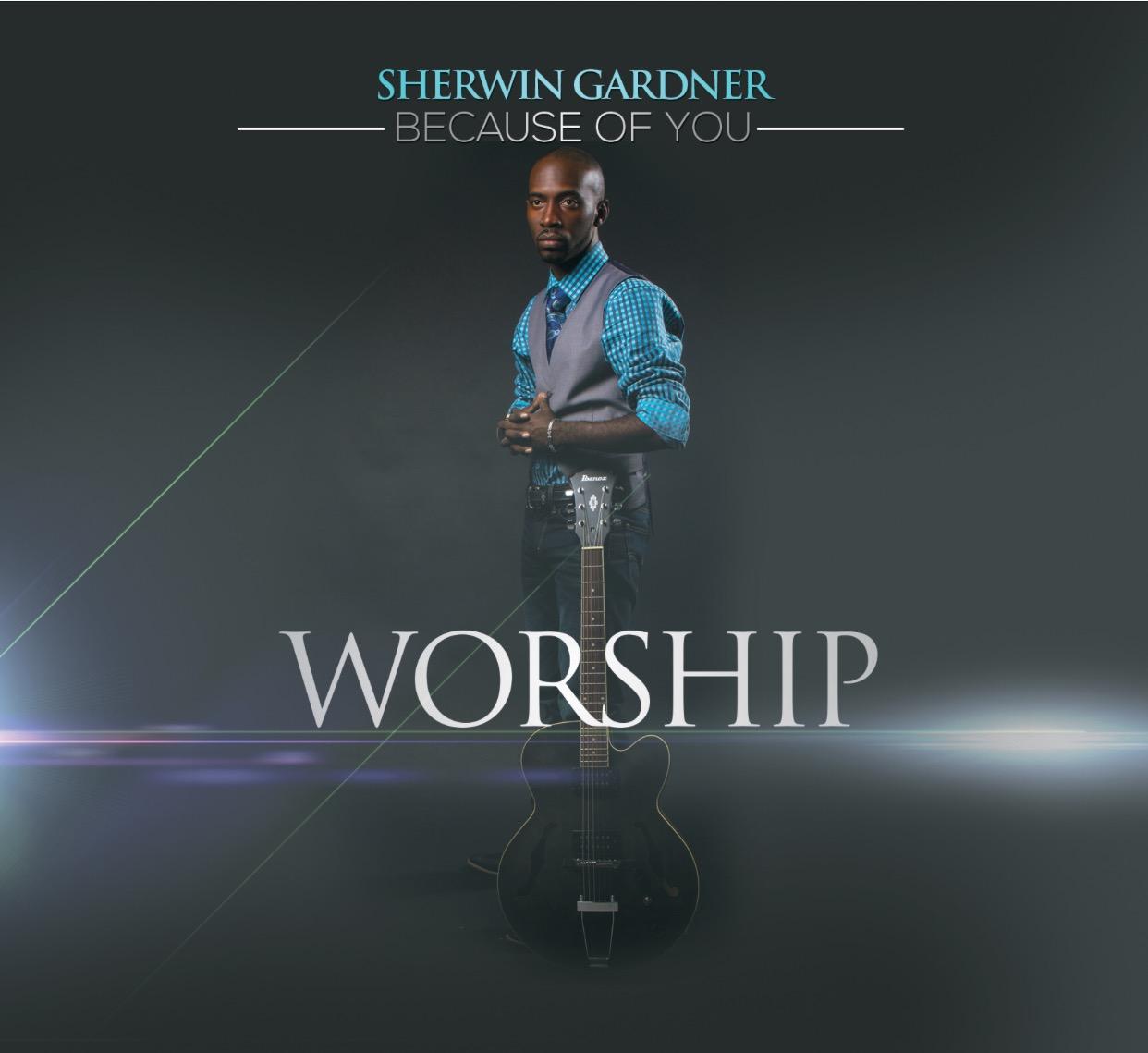Because of You - Sherwin Gardner