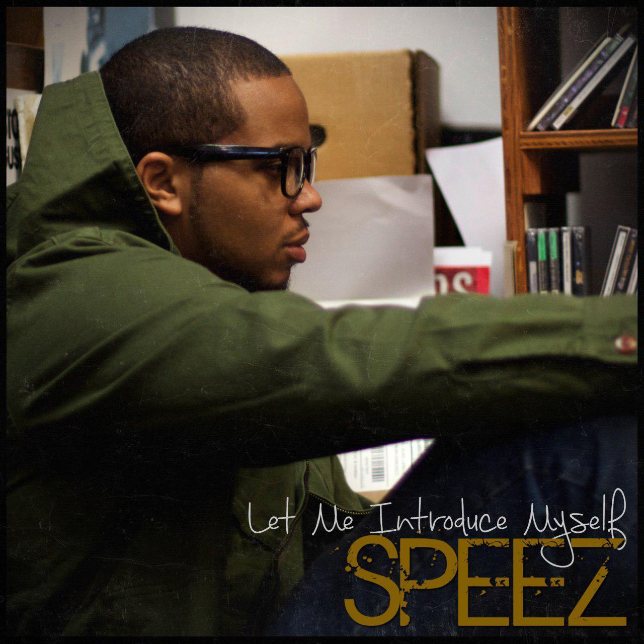Speez - Let Me Introduce Myself