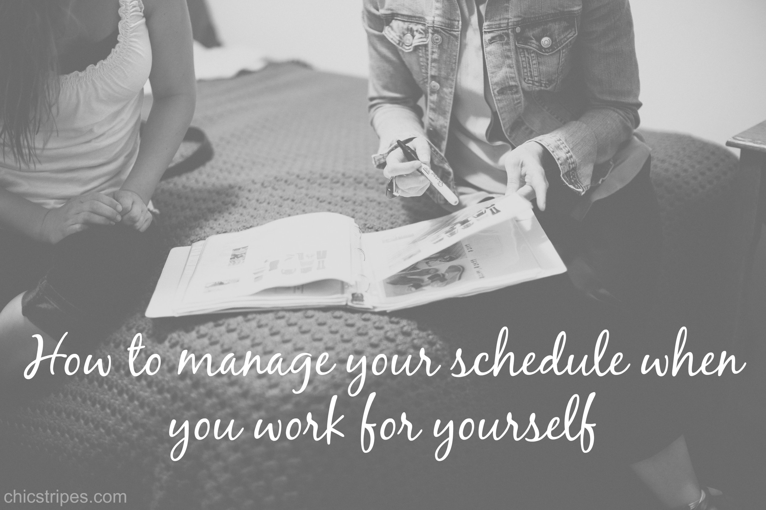 Chic-Stripes-Business-How-to-manage-your-schedule-when-you-work-for-yourself-2016-05-13.jpg