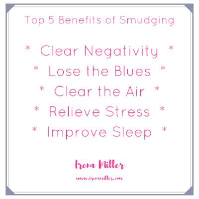 top 5 benefits of smudging www.irenamiller.com Yoga with Irena