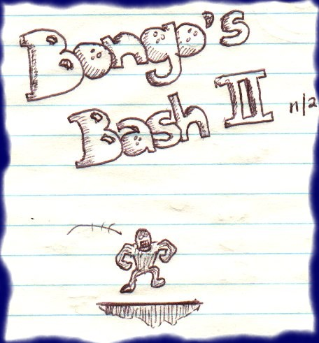 """Yeah, I had plans to make a sequel to good ole Bongo someday (he's a cool little dude!), but I guess I just """"moved on"""" and forgot about the little fella. As you might be able to tell from the drawing, it was going to be a """"platformer"""" like Donkey Kong"""