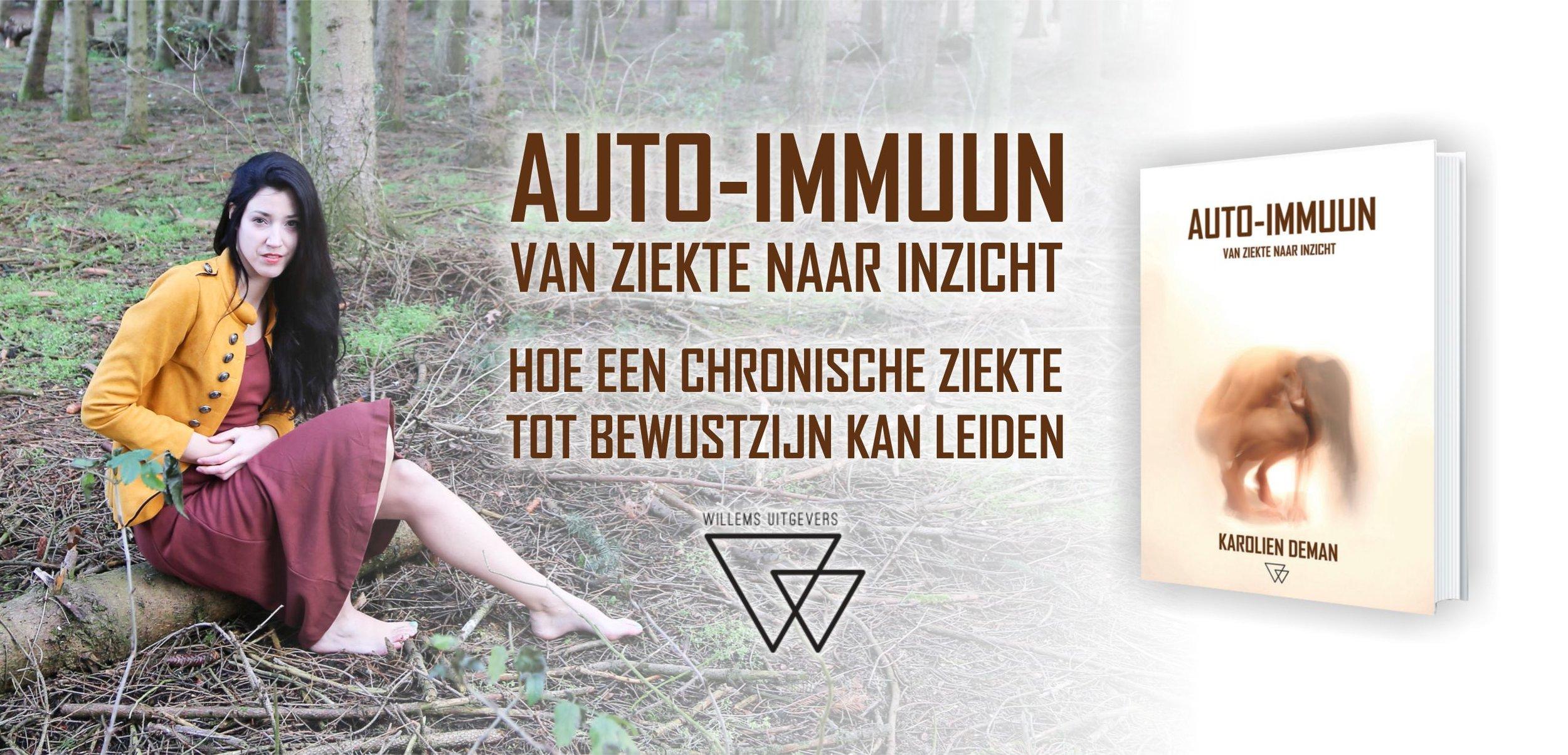 Graag kondig ik de geboorte aan van mijn eerste boek, genaamd 'Auto-Immuun - van ziekte naar inzicht' Mijn boek wordt uitgegeven door Willems Uitgevers en kost 19,95€
