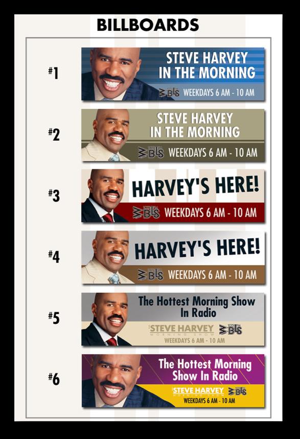 The Steve Harvey Show: Billboards + Newspaper Ads