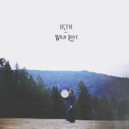 WILD LOVE  - IRTH   @Spotify  //  BC