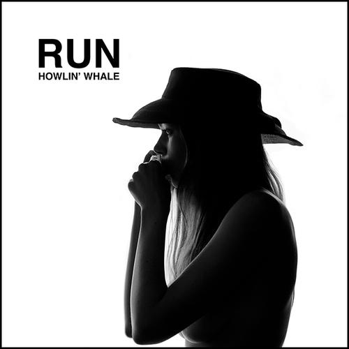 RUN  - HOWLIN' WHALE   @Spotify  //  BC