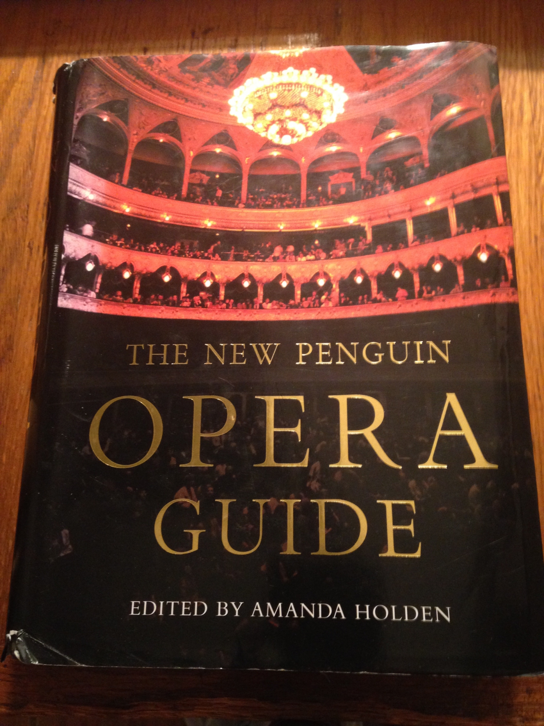 The New Penguin Opera Guide, edited by Amanda Holden, 2001. Photo by Author.
