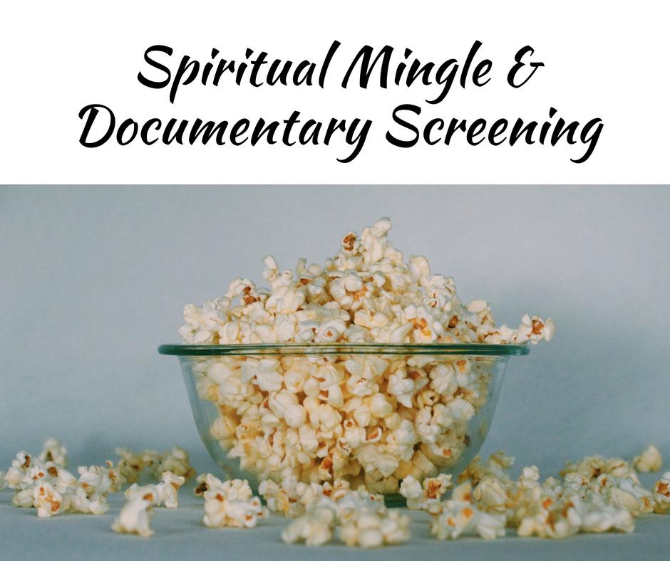 Spiritual Mingle & Documentary Screening (2).jpg