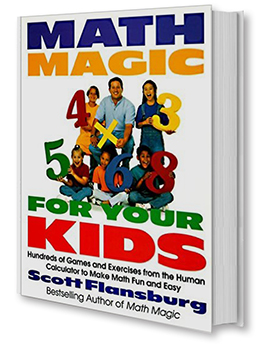 Math Magic For Your Kids by Scott Flansburg