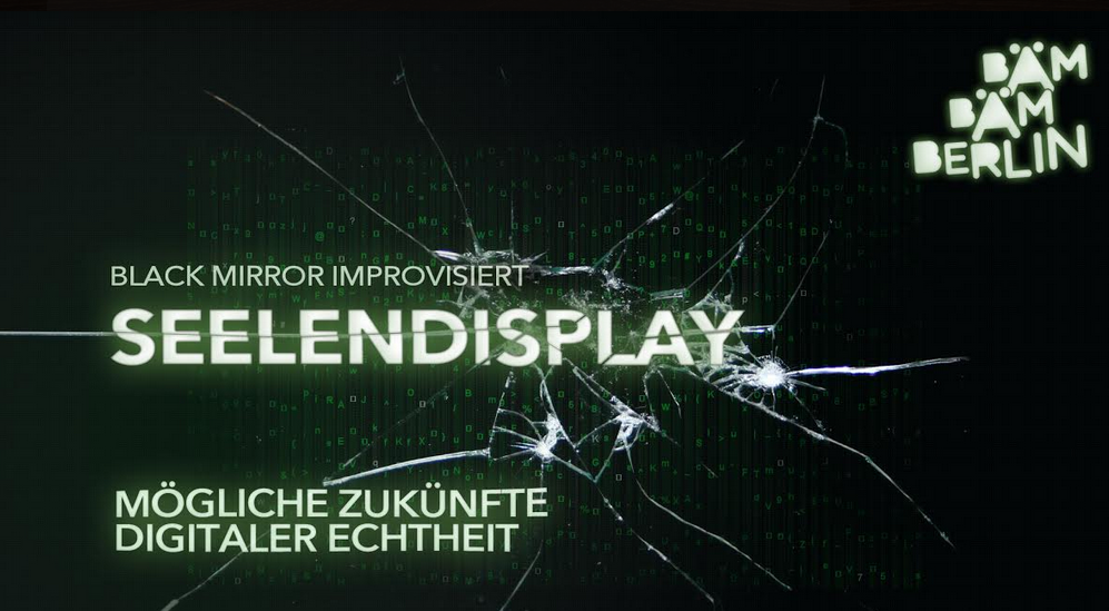 Seelendisplay Black Mirror improvisiert
