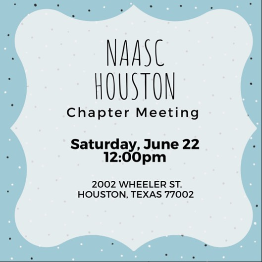#NAASCHouston will meet this Saturday, June 22nd. We look forward to seeing all of our Houston area sisters!