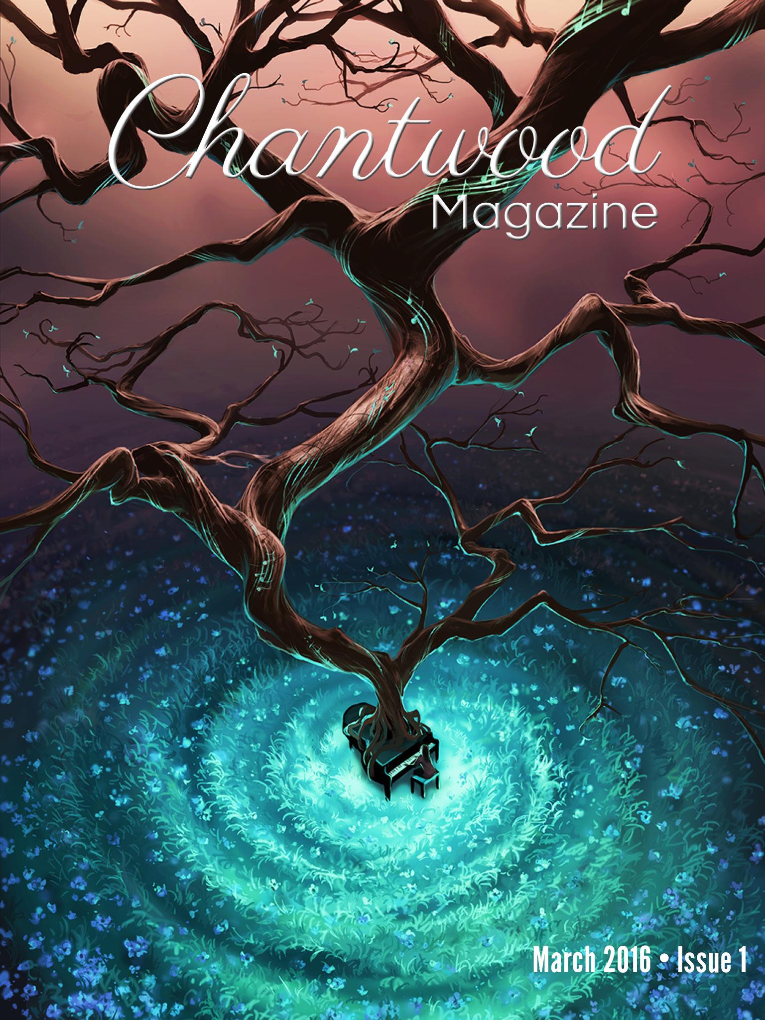 Chantwood Literary Magazine Issue 1