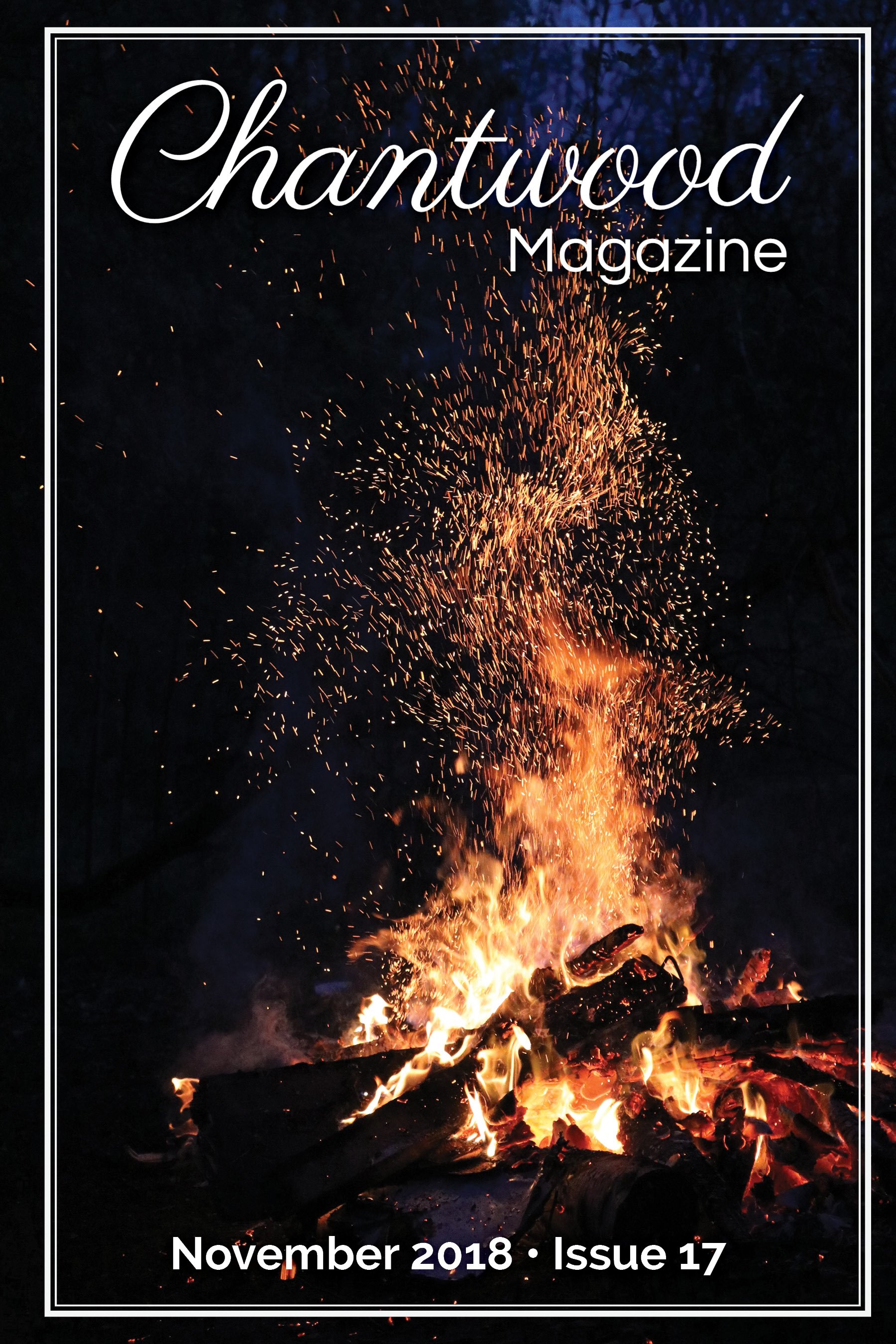 "Chantwood Magazine My short story, ""Trust Old Juniper,"" is included."