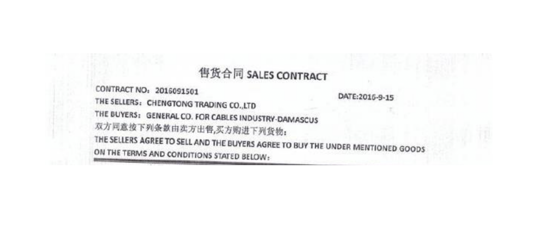 Sales contract between General Company for Cable Industry and Chengtong Trading Co., Ltd. Source:    UN Panel of Experts Report
