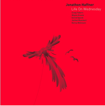 Life on Wednesday - BY JONATHON HAFFNERJonathon Haffner - alto saxophone, clarinetCraig Taborn - piano, wurlitzer, electronicsWayne Krantz - guitarEivind Opsvik - upright bass, electric bassJochen Rueckert - drumsKenny Wollesen - drumsProduced by David Binney