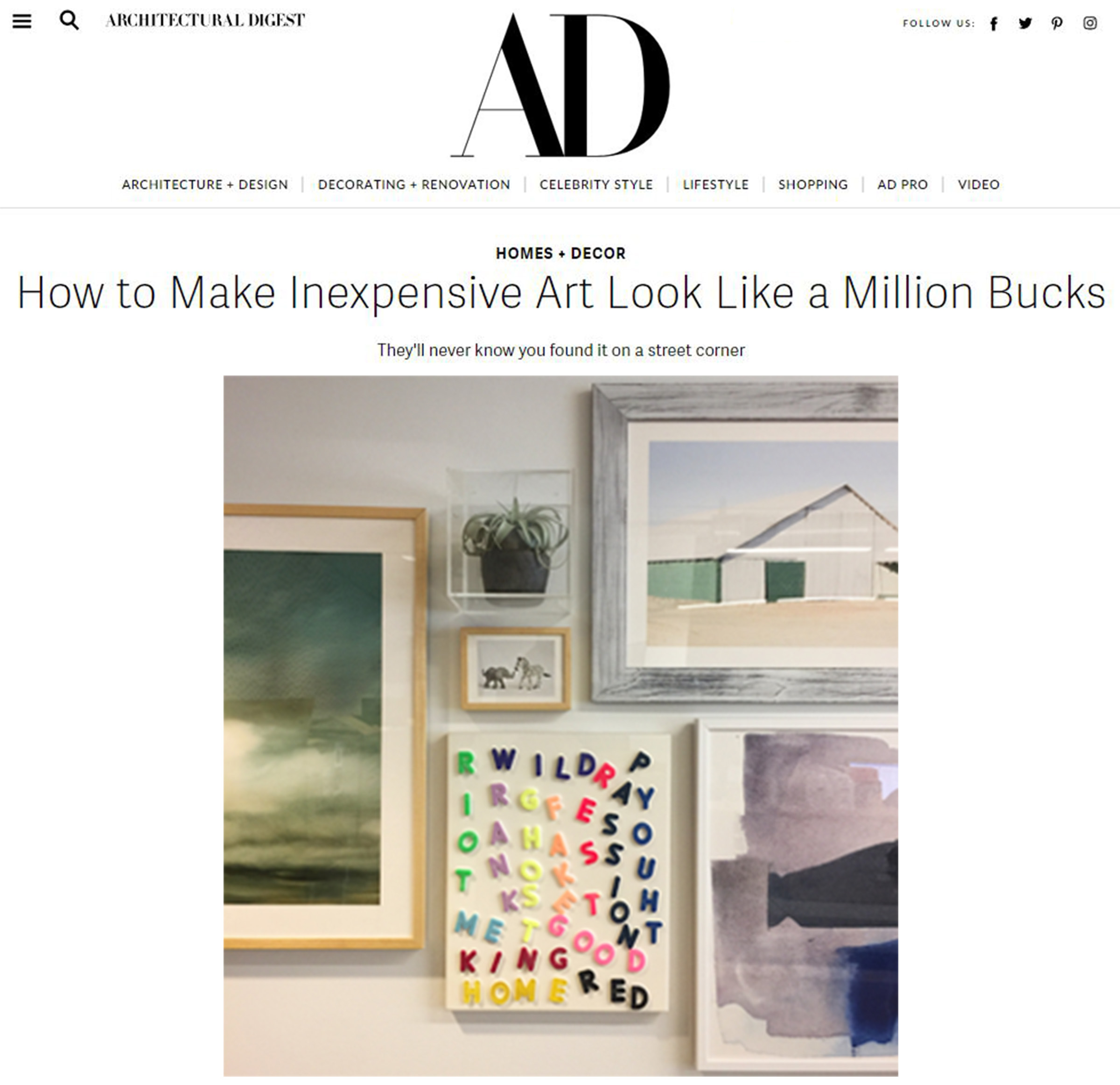 - Architectural DigestMay, 2017                          One trick Aventajado uses that works especially well with three-dimensional pieces is to place them within a lucite box before mounting, as shown with the succulent plant-cum-sculpture on the gallery wall...