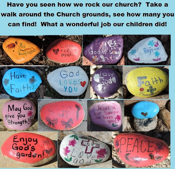 The children placed These special Rocks around the church